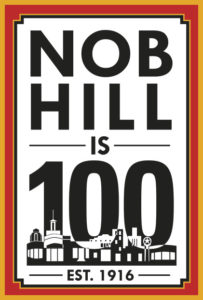 Nob Hill Is 100