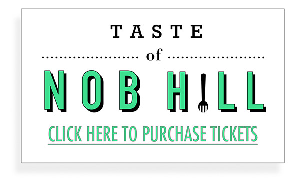 Click image to purchase Taste of Nob Hill tickets at Eventbrite